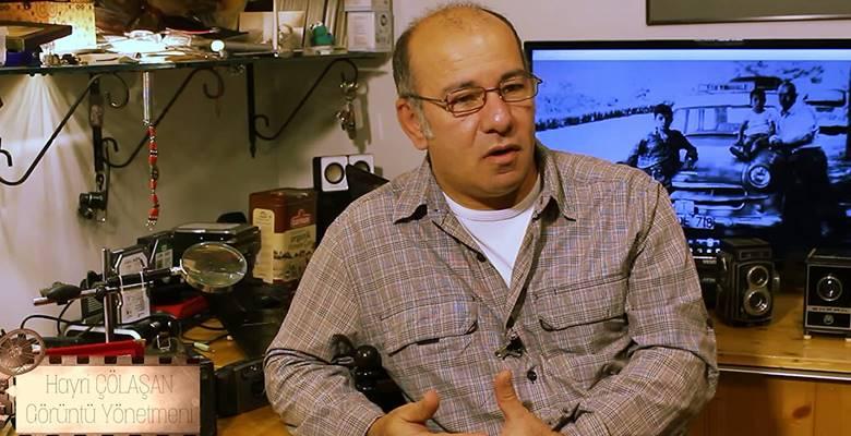 Usta Görüntü Yönetmeni Hayri Çölaşan ile kamera arkasını konuştuk! Röportaj